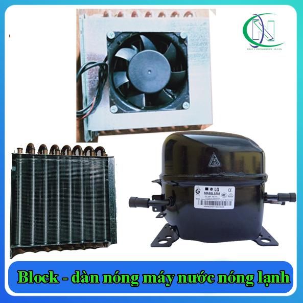 Block - dàn nóng máy nước nóng lạnh